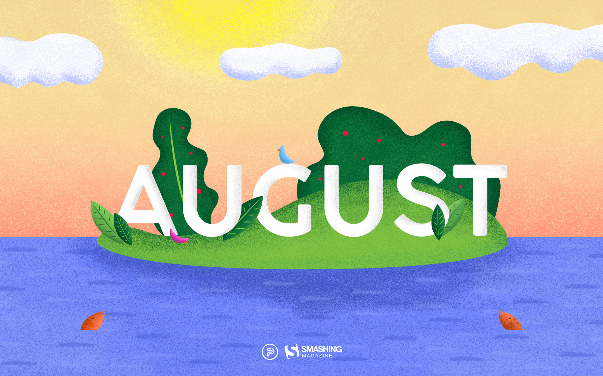 Happiness Happens in August Wallpaper